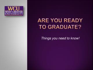 Are you Ready to Graduate?