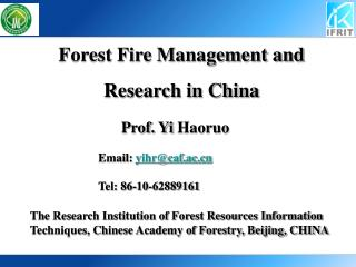 Forest Fire Management and Research in China