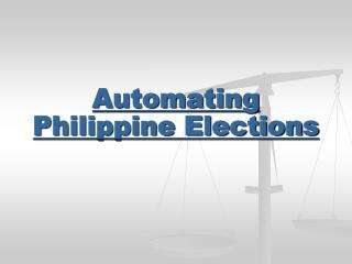Automating Philippine Elections