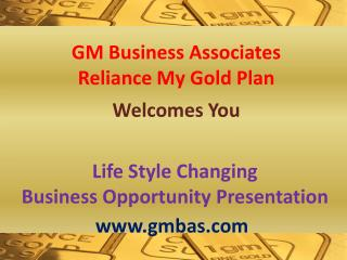 Life Style Changing  Business Opportunity Presentation