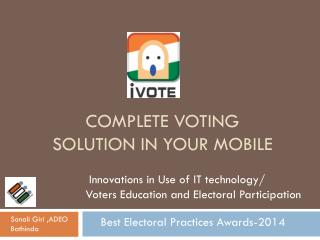 Complete Voting Solution in Your Mobile
