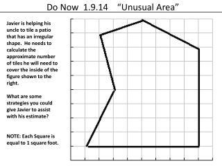 "Do Now 1.9.14 ""Unusual Area"""