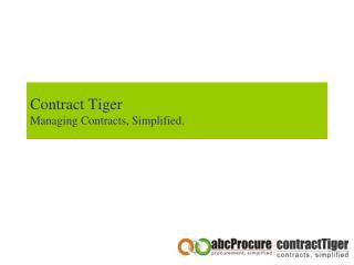 Contract Tiger Managing Contracts, Simplified.