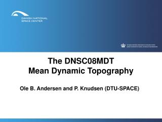 The DNSC08MDT  Mean Dynamic Topography