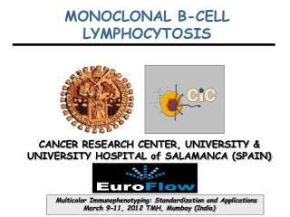 CANCER RESEARCH CENTER, UNIVERSITY & UNIVERSITY HOSPITAL of  SALAMANCA (SPAIN)