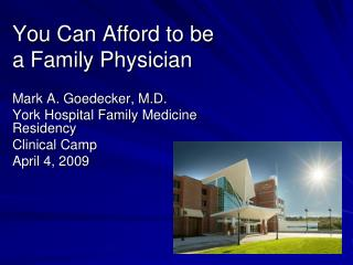 You Can Afford to be a Family Physician
