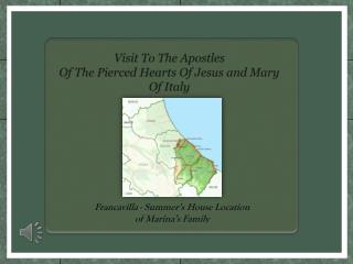Visit To The Apostles  Of The Pierced Hearts Of Jesus and Mary Of Italy