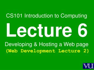 Today is our 2 nd  Web Dev lecture During our 1st lecture about the Web …