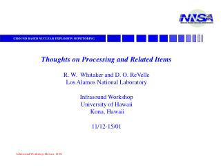 Thoughts on Processing and Related Items R. W.  Whitaker and D. O. ReVelle
