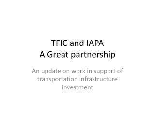TFIC and IAPA A Great partnership