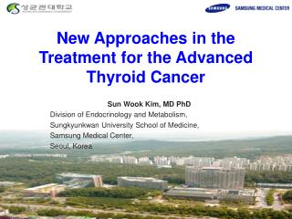 New  Approaches  in the Treatment for the Advanced Thyroid  Cancer