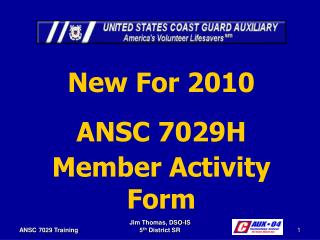 New For 2010 ANSC 7029H Member Activity Form