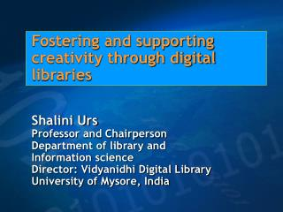 Fostering and supporting creativity through digital libraries