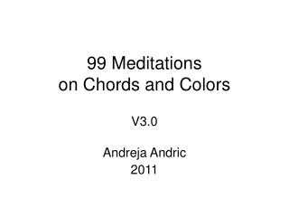 99 Meditations on Chords and Colors