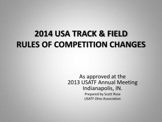 2014 USA TRACK & FIELD RULES OF COMPETITION CHANGES