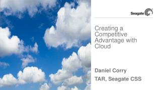 Creating a Competitive Advantage  with Cloud