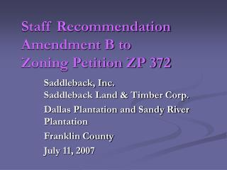 Staff Recommendation Amendment B to  Zoning Petition ZP 372
