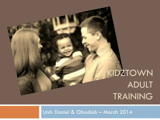 Kidztown  adult training