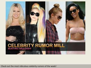 Celebrity Rumor Mill
