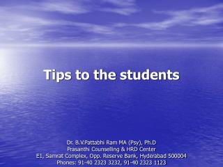 Tips to the students
