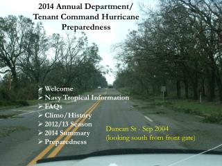 Welcome Navy Tropical Information FAQs Climo /History 2012/13 Season 2014 Summary Preparedness