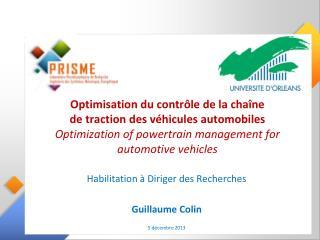Habilitation à Diriger des Recherches Guillaume Colin 5 décembre 2013