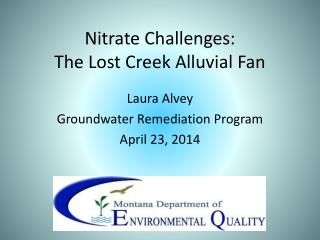 Nitrate Challenges:  The Lost Creek Alluvial Fan