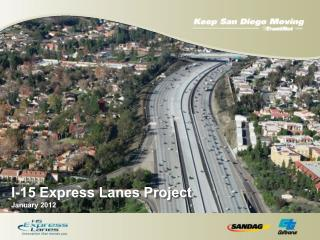 I-15 Express Lanes Project  January 2012