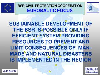 BSR  CIVIL PROTECTION  COOPERATION EUROBALTIC FOCUS