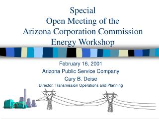 Special Open Meeting of the  Arizona Corporation Commission Energy Workshop