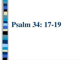 Psalm 34: 17-19