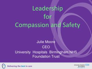 Leadership  for  Compassion and Safety