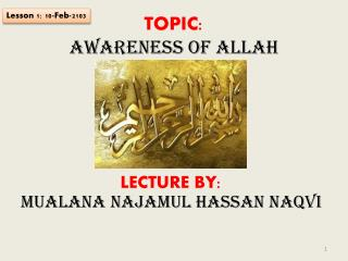 TOPIC:  Awareness of Allah