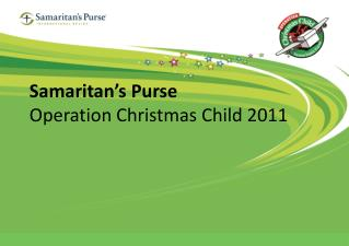 Samaritan's Purse Operation Christmas Child 2011