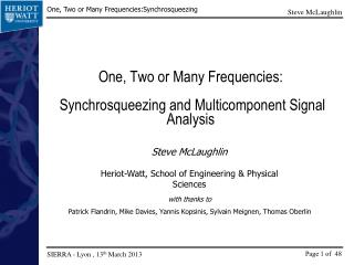 One, Two or Many Frequencies: Synchrosqueezing  and  Multicomponent  Signal Analysis