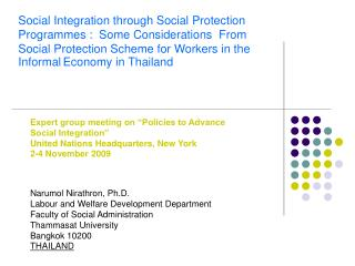 "Expert group meeting on ""Policies to Advance  Social Integration""   United Nations Headquarters, New York  2-4 November"