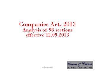 Companies Act, 2013 Analysis of 98 sections  effective 12.09.2013