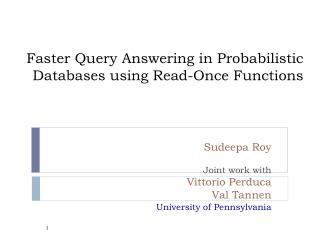 Faster Query Answering in Probabilistic Databases using Read-Once Functions