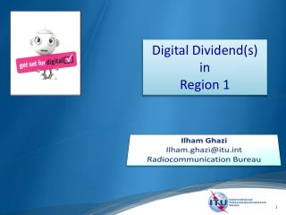 Digital Dividend(s) i n Region 1