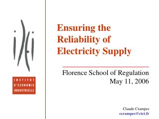 Ensuring the Reliability of Electricity Supply