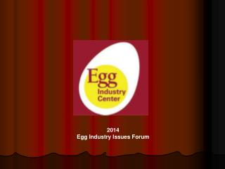 2014 Egg Industry Issues Forum