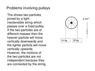 Problems involving pulleys