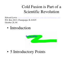 Cold Fusion is Part of a  Scientific Revolution