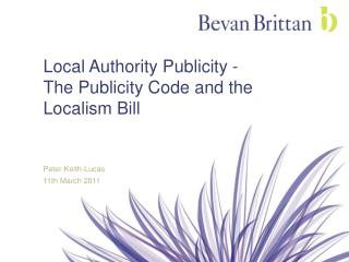 Local Authority Publicity - The Publicity Code and the Localism Bill