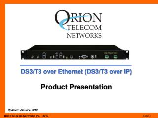 DS3/T3 over Ethernet (DS3/T3 over IP) Product Presentation