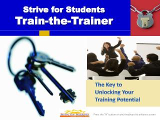 Strive for Students Train-the-Trainer