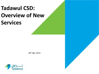 Tadawul CSD: Overview of New Services