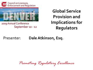 Global Service Provision and Implications for Regulators