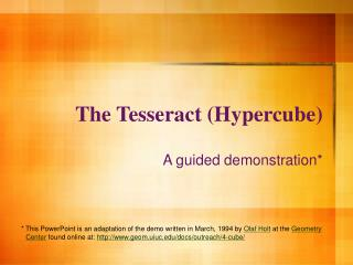 The Tesseract (Hypercube)