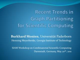 Recent Trends in Graph Partitioning for Scientific Computing